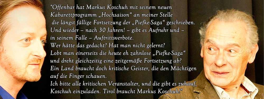 """""""...Kabarett """"Hochsaison"""" ist die längst fällige Fortsetzung der """"Piefka-Saga"""", Felix Mitterer"""