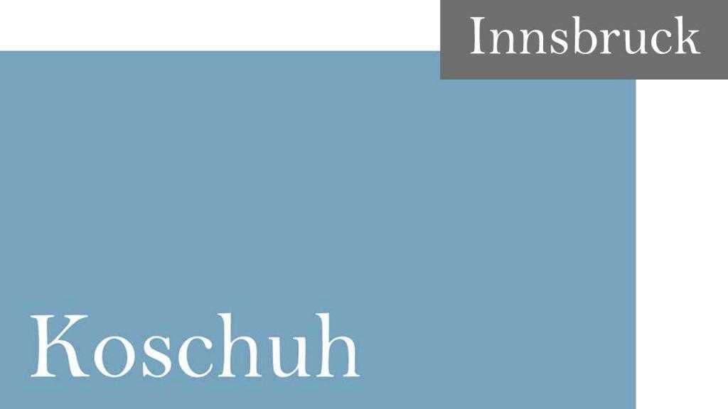 Koschuh - Termin- Innsbruck