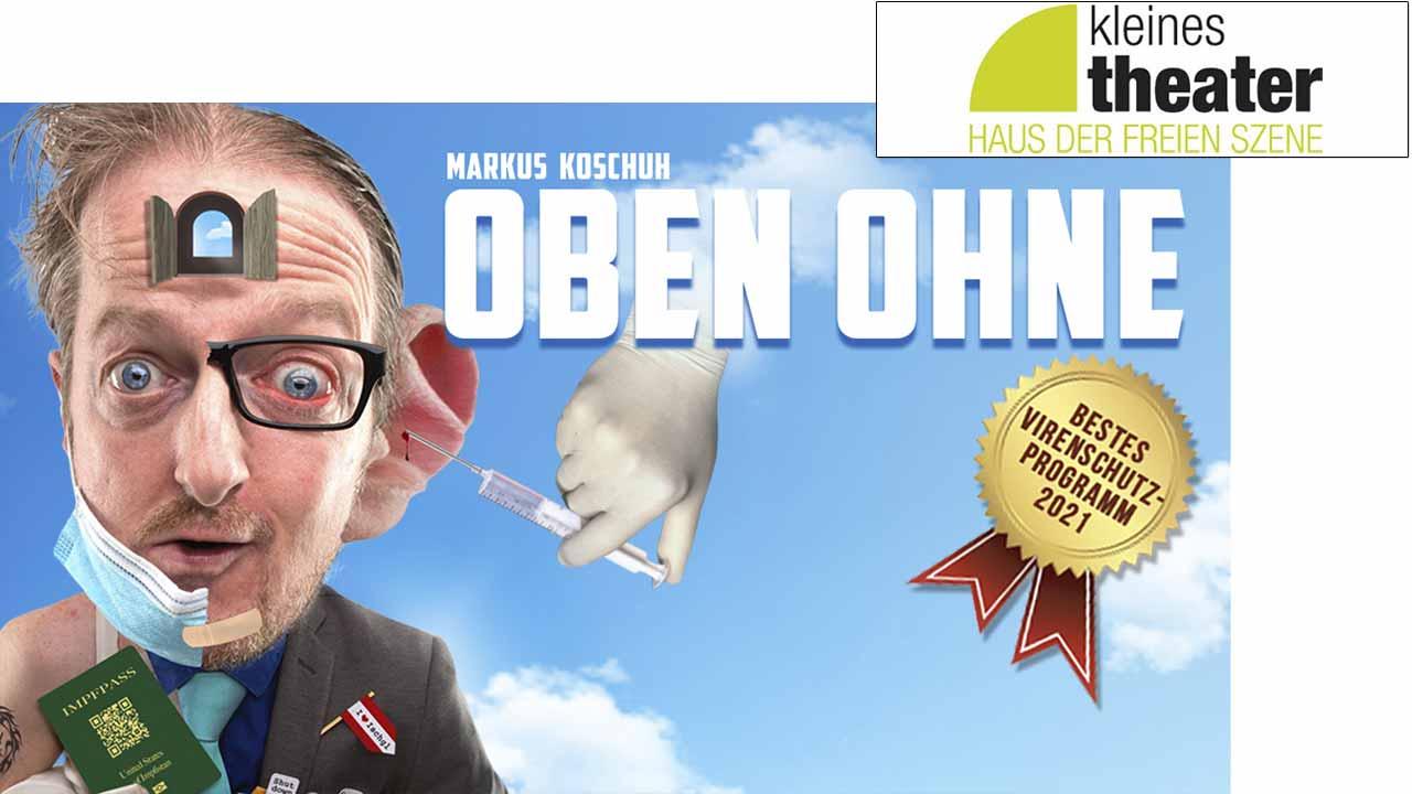 koschuh-kabarett-oben-ohne-salzburg-kleines-theater2021