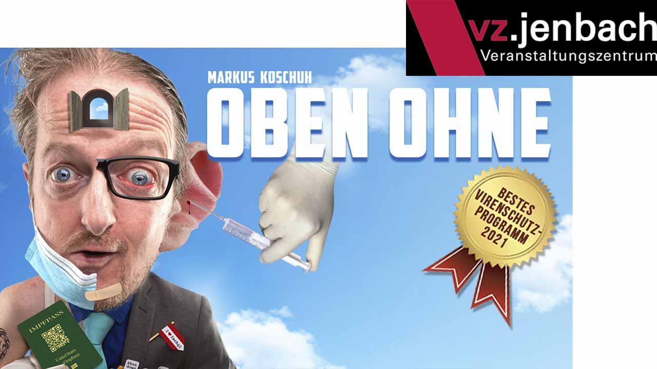 koschuh-kabarett-oben-ohne-vz-jenbach-2021